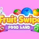 Fruite Swipe FOOD LAND